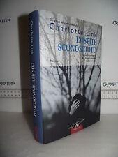 LIBRO Charlotte Link L'OSPITE SCONOSCIUTO ed.2005 Traduzione Valeria Montagna