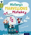 Oxford Reading Tree Infact: Level 7: History's Marvellous Mistakes by Ciaran Murtagh (Paperback, 2014)