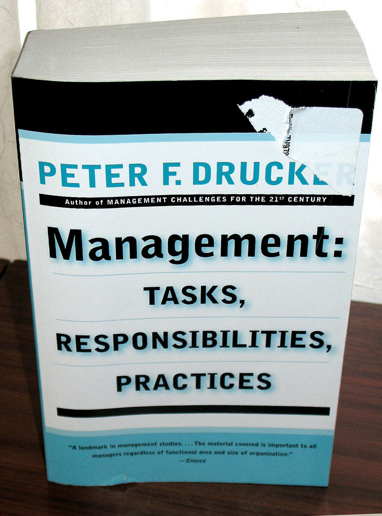 Management Tasks Responsibilities Practices By Peter F Drucker