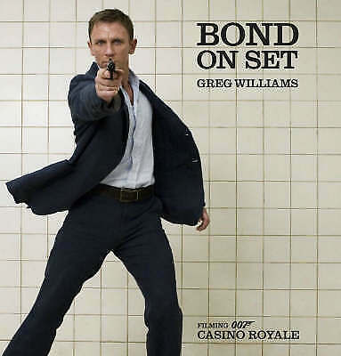 Bond On Set: Filming 007 Casino Royale, Acceptable, , Book