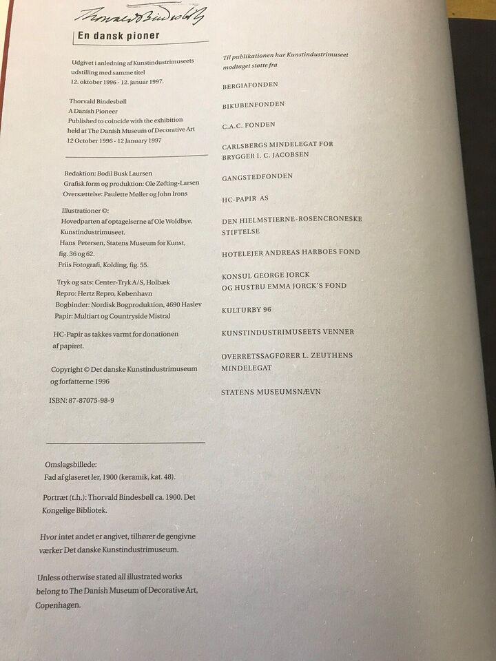 Thorvald Bindesbøll: En Dansk Pioner, Bodil Busk Laursen,