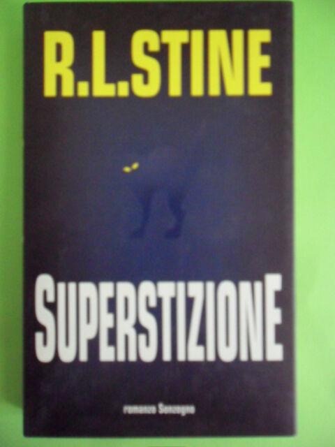 STINE. SUPERSTIZIONE. SONZOGNO 1°EDIZIONE 1996
