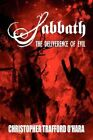 Sabbath: The Deliverence of Evil by Christopher Trafford O'Hara (Paperback / softback, 2011)