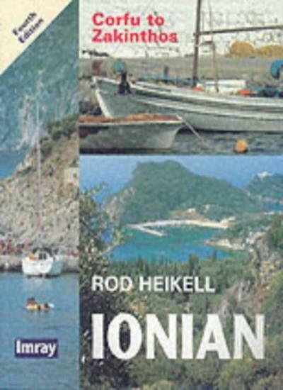 Ionian: Corfu to Zakinthos (Imray) By Rod Heikell