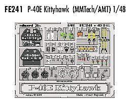 Eduard Zoom FE241 1//48 Curtiss P-40E Kittyhawk//Warhawk AMTech AMT