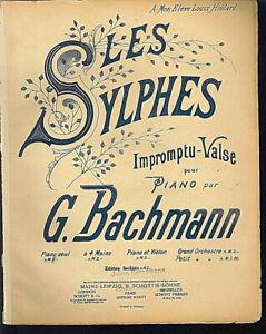 G-Bachmann-LES-SYLPHES-Impromptu-Valse-alte-uebergrosse-Noten-Piano