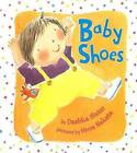 Baby Shoes by Dashka Slater (Hardback, 2006)