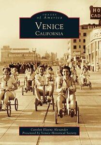 Venice-California-Images-of-America-CA-Arcadia-Publishing