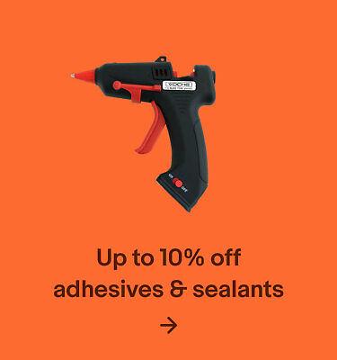 Up to 10% off adhesives & sealants