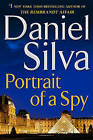 Portrait of a Spy: More Stories and Secrets from Her Notebooks by Daniel Silva (Hardback)
