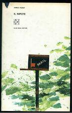 PURDY JAMES IL NIPOTE CLUB DEGLI EDITORI 1962 UN LIBRO AL MESE D1