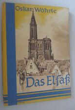 Der Elsaß ein Hymnus von Oskar Wöhrle *Bildband *1942