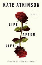 Life After Life: A Novel by Kate Atkinson