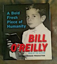 A Bold Fresh Piece of Humanity by Bill O'Reilly (2008, CD, Unabridged)