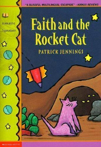 Faith and the Rocket Cat (Scholastic Signature) by Jennings, Patrick