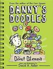 Danny's Doodles: The Squirting Donuts by David A Adler (Paperback / softback, 2014)
