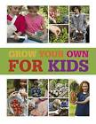 Grow Your Own for Kids by Chris Collins, Lia Leendertz (Hardback, 2012)