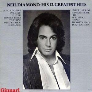 Neil Diamond Lp His 12 Greatest Hits Ebay