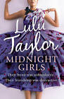 Midnight Girls by Lulu Taylor (Paperback, 2010)