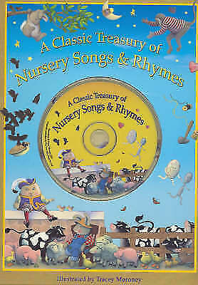 A Classic Treasury of Nursery Songs and Rhymes by Tracey Moroney