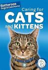 Caring for Cats and Kittens by Ben Hubbard (Paperback, 2015)