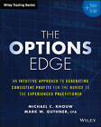 The Options Edge: An Intuitive Approach to Generating Consistent Profits for the Novice to the Experienced Practitioner by Michael C. Khouw, Mark W. Guthner (Paperback, 2016)