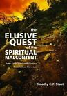 The Elusive Quest of the Spiritual Malcontent by Timothy C.F. Stunt (Paperback, 2015)