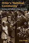 Hitler's National Community: Society and Culture in Nazi Germany by Dr. Lisa Pine (Paperback, 2007)
