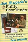 Joe Sixpack's Philly Beer Guide: A Reporter's Notes on the Best Beer-Drinking City in America by Don Russell (Paperback / softback, 2008)