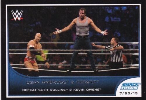 2016 TOPPS WWE Road to wreslemania Dean Ambrose /& Cesaro #70