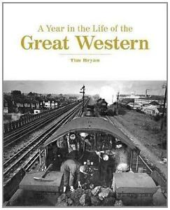 A-YEAR-IN-THE-LIFE-OF-THE-GREAT-WESTERN-ISBN-9780711038028