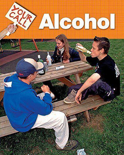 Alcohol (Your Call),Deborah Chancellor