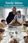 Family Values: The Ethics of Parent-Child Relationships by Harry Brighouse, Adam Swift (Hardback, 2014)