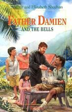 Father Damien and the Bells by Leonard Everett Fisher, Elizabeth Odell Sheehan,
