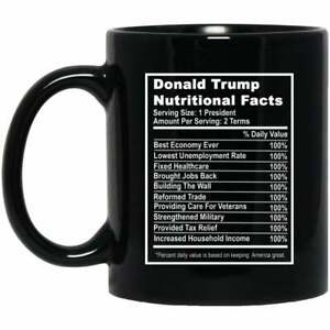 Coffee Mug Donald Trump Nutritional Facts Funny Mug Funny Gift