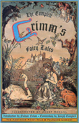 1 of 1 - The Complete Grimms Fairy Tales (Pantheon Fairy Tale & Folklore Library), Grimm,