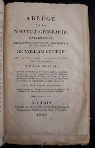 W. Guthrie: Abrege de la nouvelle geographie universelle, Paris 1808