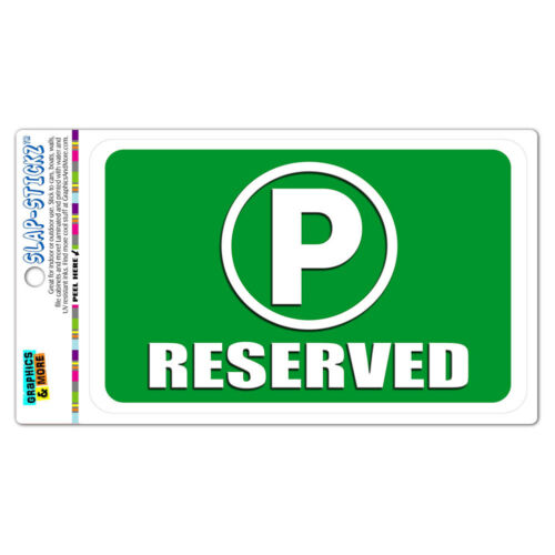 Reserved Parking SLAP-STICKZ™ Premium Laminated Sticker Sign