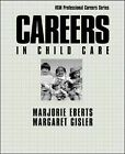 Careers in Child Care by Marjorie Eberts, Margaret Gisler (Paperback, 2000)