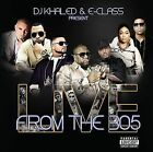 DJ Khaled & E-Class Present Live from the 305 [PA] by Various Artists (CD, Oct-2009, Poe Boi)