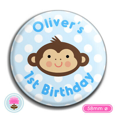 ANY AGE PERSONALISED Blue Pink MONKEY 1st 2nd 3rd Birthday 58 mm Ø PIN BADGE