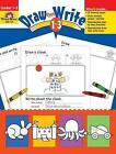 Draw...Then Write Grades 1-3 by Evan-Moor Educational Publishers (Paperback, 1999)