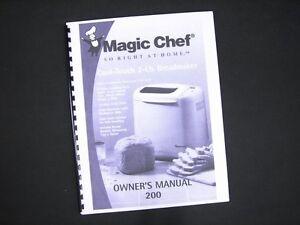 magic chef 200 or vbm200 bread maker machine instruction manual rh ebay com Magic Chef Bread Maker 310 Manual Magic Chef Kneading Blade