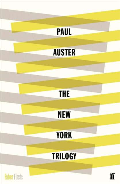 The New York Trilogy (Faber Firsts), Auster, Paul, Excellent Book
