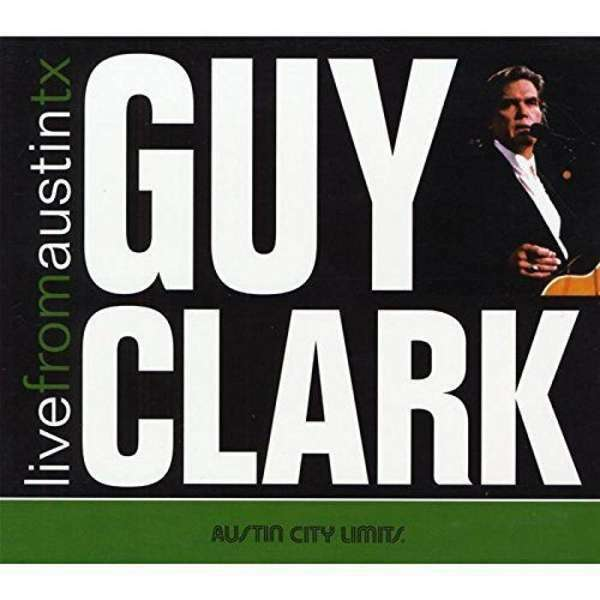Guy Clark - Live From Austin, Tx Nuovo CD/DVD