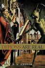 Demons are Real by K. V. ANGLIN (Paperback, 2011)