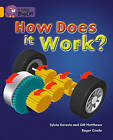 How Does It Work: Band 09/Gold by Gill Matthews, Sylvia Karavis (Paperback, 2012)