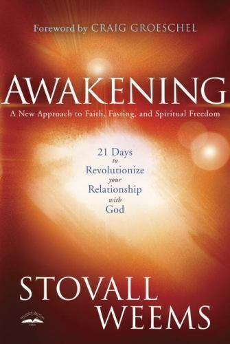 Awakening: A New Approach to Faith, Fasting, and Spiritual Freedom 7