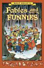 Walt Kelly's Fables and Funnies by Walt Kelly (Hardback, 2016)