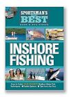 Inshore Fishing: How to Catch Your Favorite Shallow Water Fish by Mike Holliday (Mixed media product, 2007)